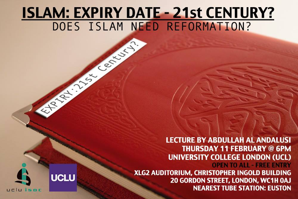 """Event: """"WHY ISLAM DOESN'T NEED REFORMATION"""" [UCL, 11th Feb 2016]"""